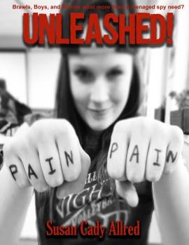 Unleashed! YA Novel written by Susan Cady Allred