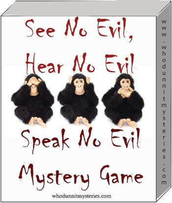 See No Evil Mystery game party